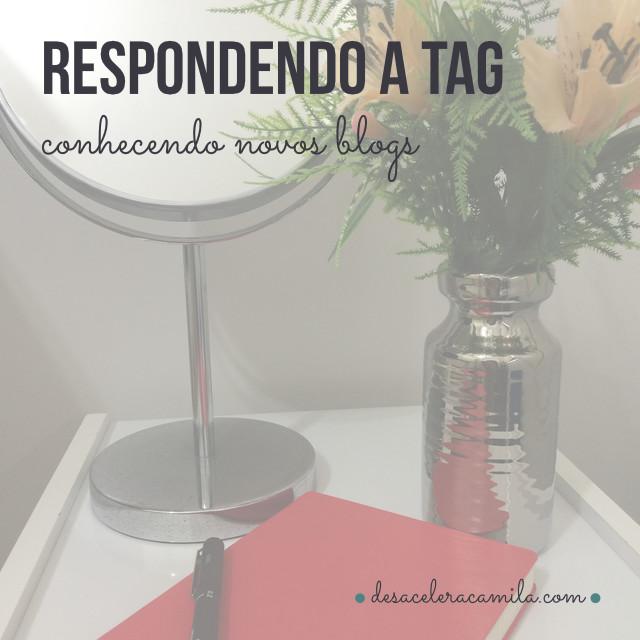 tag-conhecendo-novos-blogs-desacelera-camila